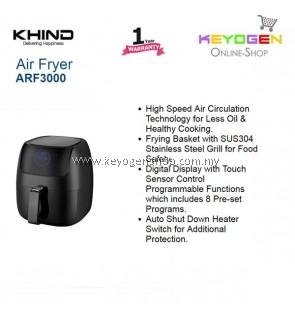 KHIND Air Fryer ARF3000 Digital Display with Touch Sensor Control Programmable Functions which includes 8 Pre-set Programs